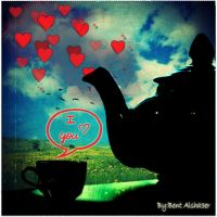 LOVE TEA by B-Alsha3er
