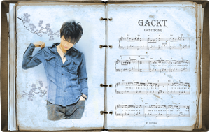 GACKT - Last song-Notebook by Kot1ka