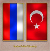 Russian Turkish Friendship by AY-Deezy
