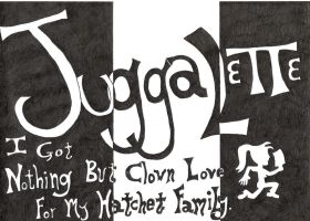 Juggalette Love by thybleedingheart