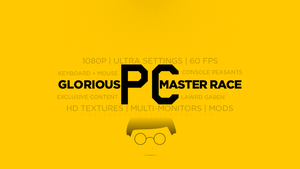 Glorious PC Master Race by pixelperf3ct