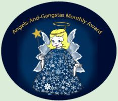 Angels And Gangstas Group Monthly Award by MayEbony