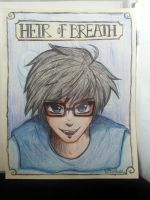 John Egbert, Heir of Breath by mosspelthasUlquiorra