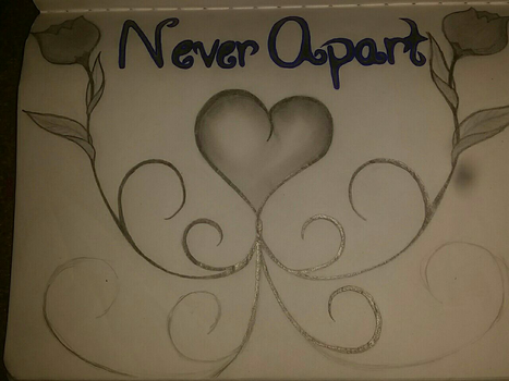 Never Apart by RosieSrey