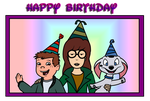 Happy Birthday from TJ, Daria and Cadpig by Fluttershy626