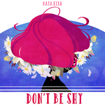 don't be shy by mayakern
