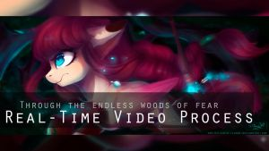 REAL-TIME Video Process `Woods of fear` by Wilvarin-Liadon