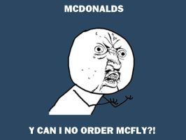McDonalds y can i no order by caspisan
