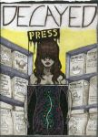 Decayed Press Cover by D-Is-For-Dada
