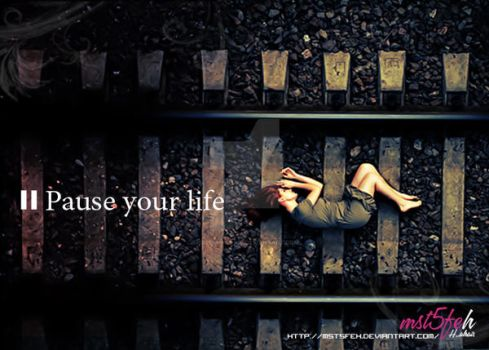 Pause your life .. by Hamda-AlRais