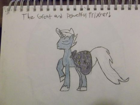 The Great and Powerful Trixter! by AndroidX92