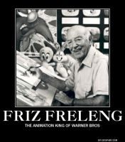 Demotivational Moster: Friz Freleng by RockyToonz93