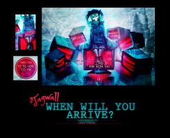 Tagwall: When will you arrive? by Kyantsu