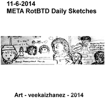 META RotBTD 2014 Daily Sketch 6-11 by veekaizhanez