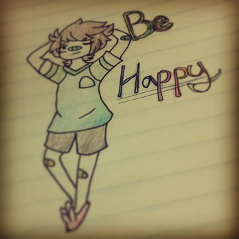 Be Happy. by NotThatPerfect