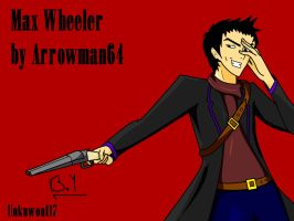 Request#34: Max Wheeler by Arrowman64 by Unknown117