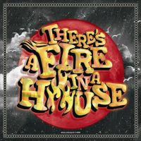 there's fire in a house by Dheta-Ehtmaerd
