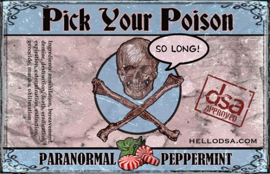 Pick Your Poison: Paranomral Peppermint by keithkratzdesign