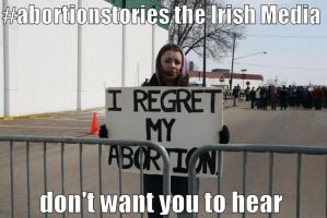 #abortionstories the Irish Media DON'T want by ChristianTruthTeller