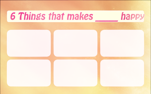 (MEME TEMPLATE) 6 Things that makes ____ happy by kori7hatsumine