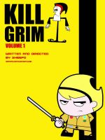 KILL GRIM by sheefo