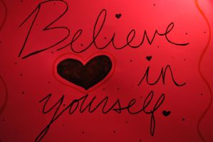 Believe in Yourself by krazy-kristina