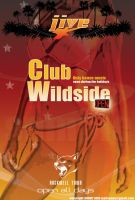 CLUB WILD SIDE by sunnyjain