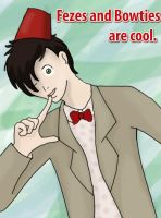 Bowties and Fez's are cool. by Anime-Reality