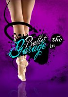 BALLET IN THE GARAGE by omarlinux