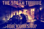 the Steam Turbine HDR workshop by wchild