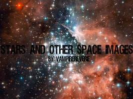 Stars And Other Space Images by vulcanmuse7714