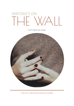 Writing's on the Wall [Shinhye x Hwayoung FanFic] by Nizeyo29