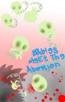 Babies Meet the Abortion by holijay