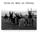 Girls Go Wild on Hilltop by surfychick