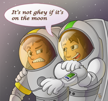 It's Not Ghey If It's on the Moon by Sound-Resonance