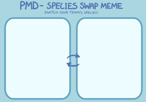 PMD Species Swap Meme by CrazyRatty