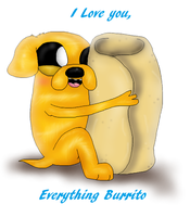 I Love You, Everything Burrito by PlagueDogs123