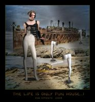 The Life is only Fun House...1 by Xantipa2-2D3DPhotoM