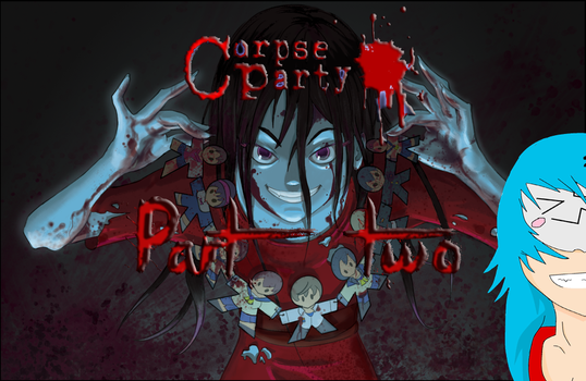 1N54M1TY gaming channel art, Corpse Party Thumb_2 by Eclipse45856