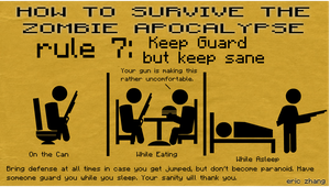 How to Survive the Zombie Apocalypse: Rule 7 by Number9Robotic