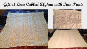 Gift of Love Cabled Afghan with Paw Prints by adagiobreezes