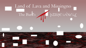 Land of Lava and Missingno by Alkonium