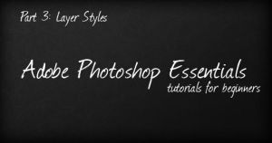 Essentials: Layer Styles by PsdChat