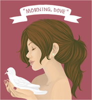 Good Morning, Dove by taloheart