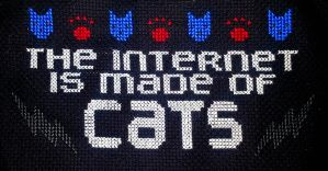 The Internet Is Made Of Cats by MordsithCara