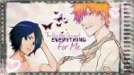 The one who changed everything for me V1 by BleachOD