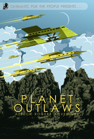 CFTP Presents: Planet Outlaws by Weirdonian