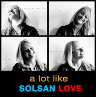 A lot Like SOLSAN LOVE by drouch