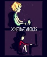 MineCraft Addicts... .____. by SweetJellybeans