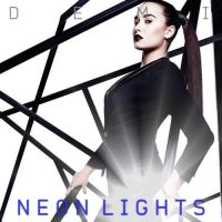 Demi Lovato - Neon Lights Cover / Single by LadyWitwicky